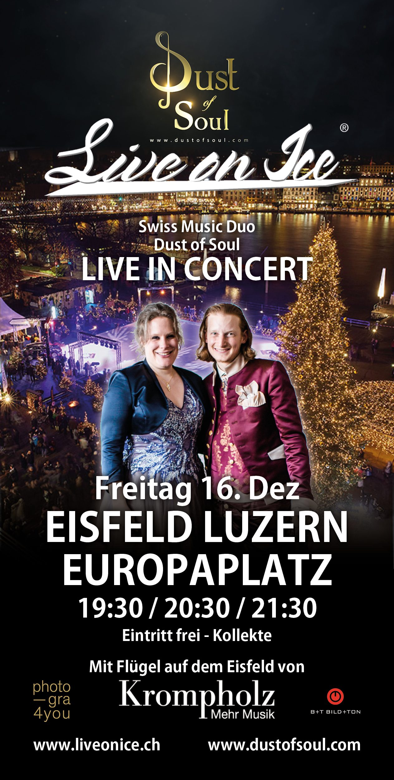 «Dust of Soul on Ice» Concert at «Live on Ice» on the Europaplatz Luzern as of 16 December 2016